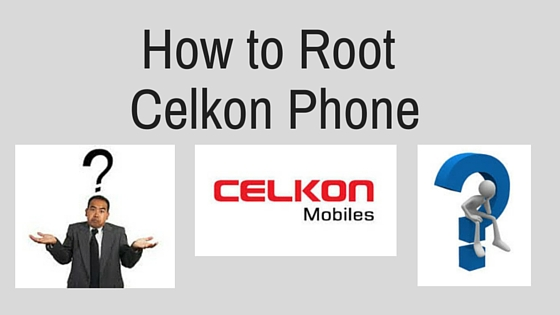 root Celkon Phone